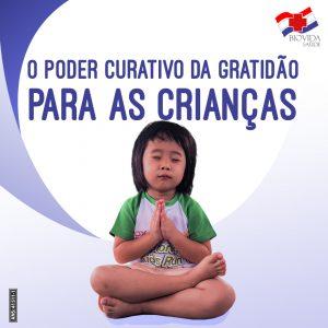 O poder curativo da gratidão para as crianças