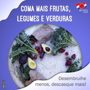 Coma mais frutas, legumes e verduras